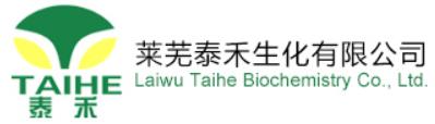 LAIWU TAIHE BIOCHEMISTRY CO.LTD